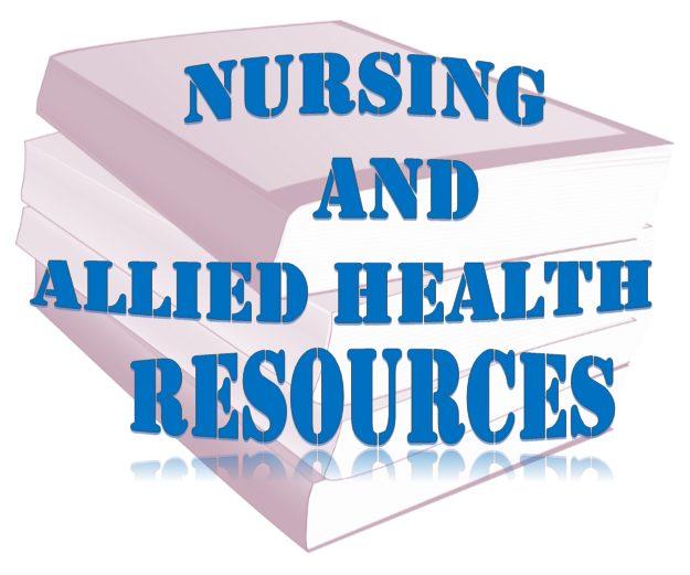 Nursing and Allied Health Resources